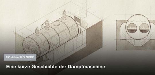 150 Jahre TÜV NORD –Eine kurze Geschichte der Dampfmaschine