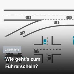 Checkliste – Wie geht's zum Führerschein?